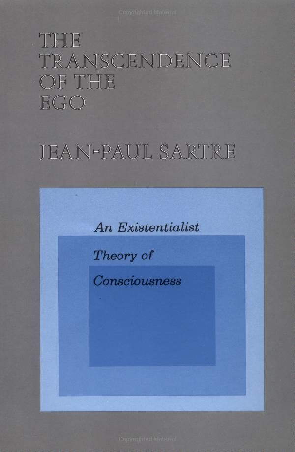 The Transcendence of the Ego: An Existentialist Theory of Consciousness: Jean-Paul Sartre: 9780809015450: