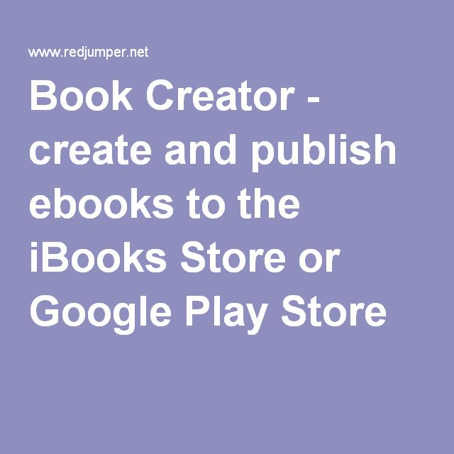 Book Creator - create and publish ebooks to the iBooks Store or