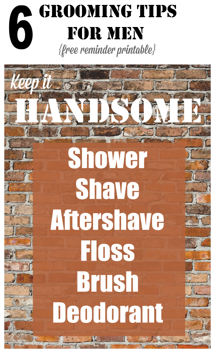 Keep it Handsome - 6 Daily Grooming Tips for Young Men | Pinterest ...