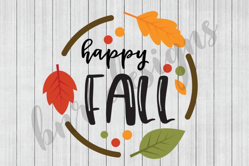 Free Fall Svg Autumn Svg Svg Files Dxf File Di 2020