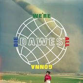 For No Good Reason Dawes