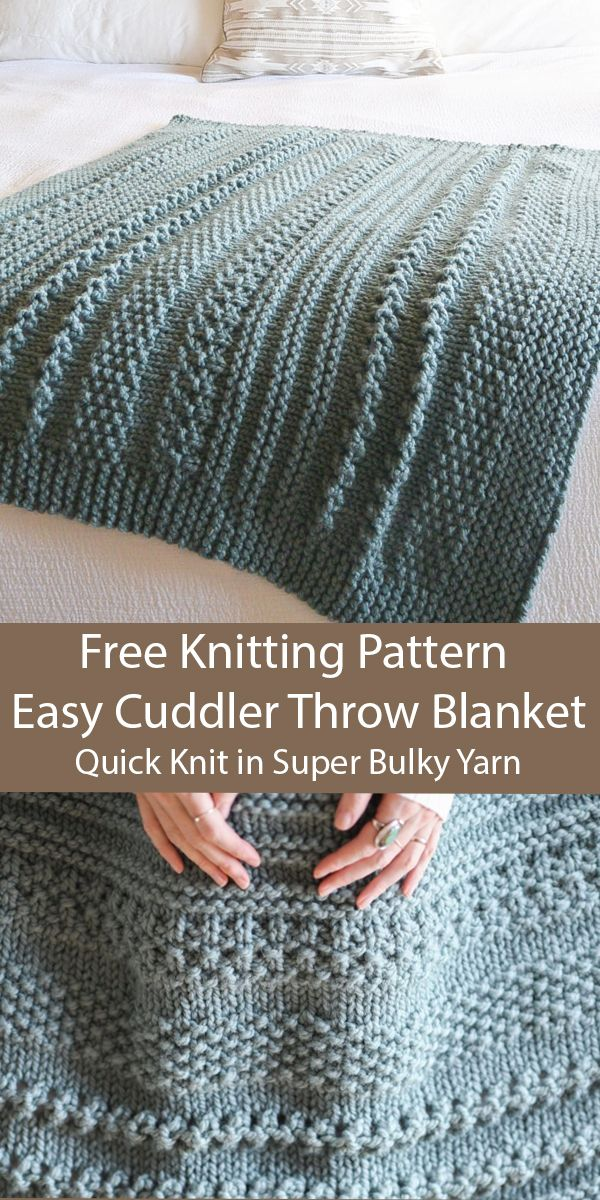 Free Knitting for Easy Cuddler Throw Blanket in 2 Sizes in Super Bulky Yarn