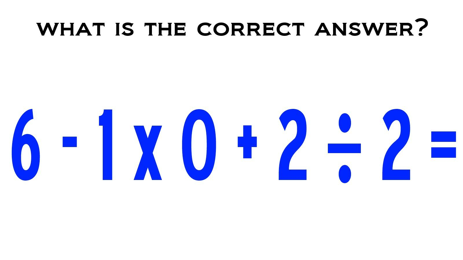 What Is 6 1 X 0 2 2 The Correct Answer Explained