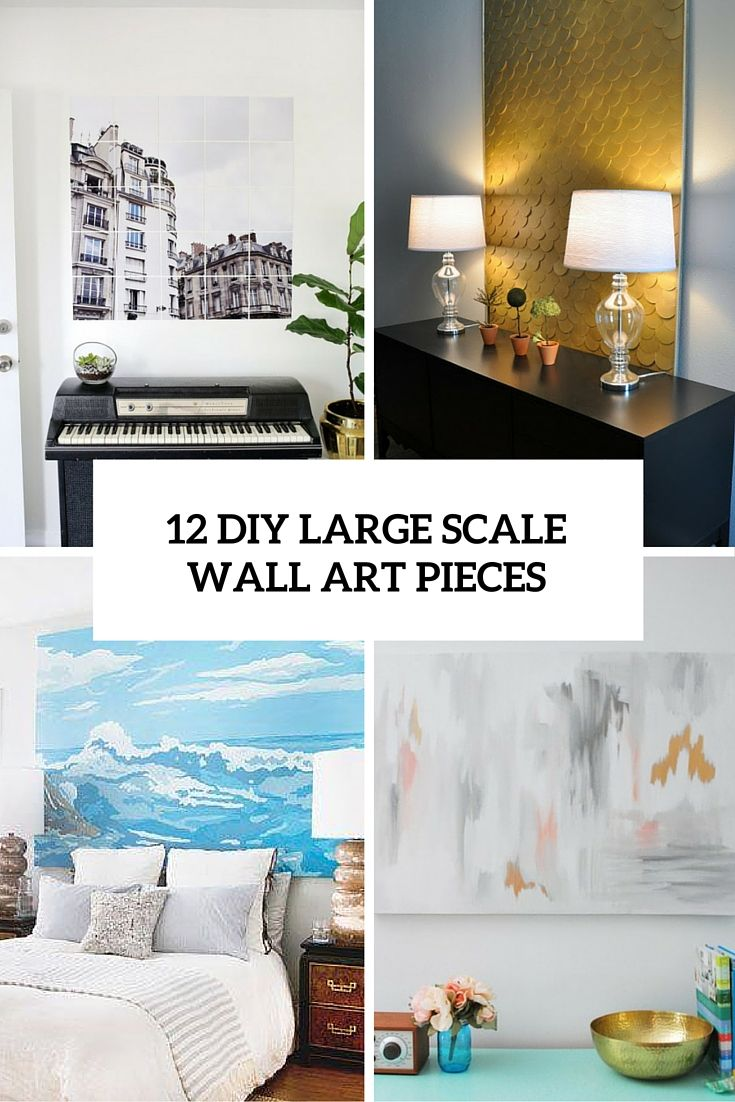 12 Diy Large Scale Wall Art Pieces Oversized Wall Art Large
