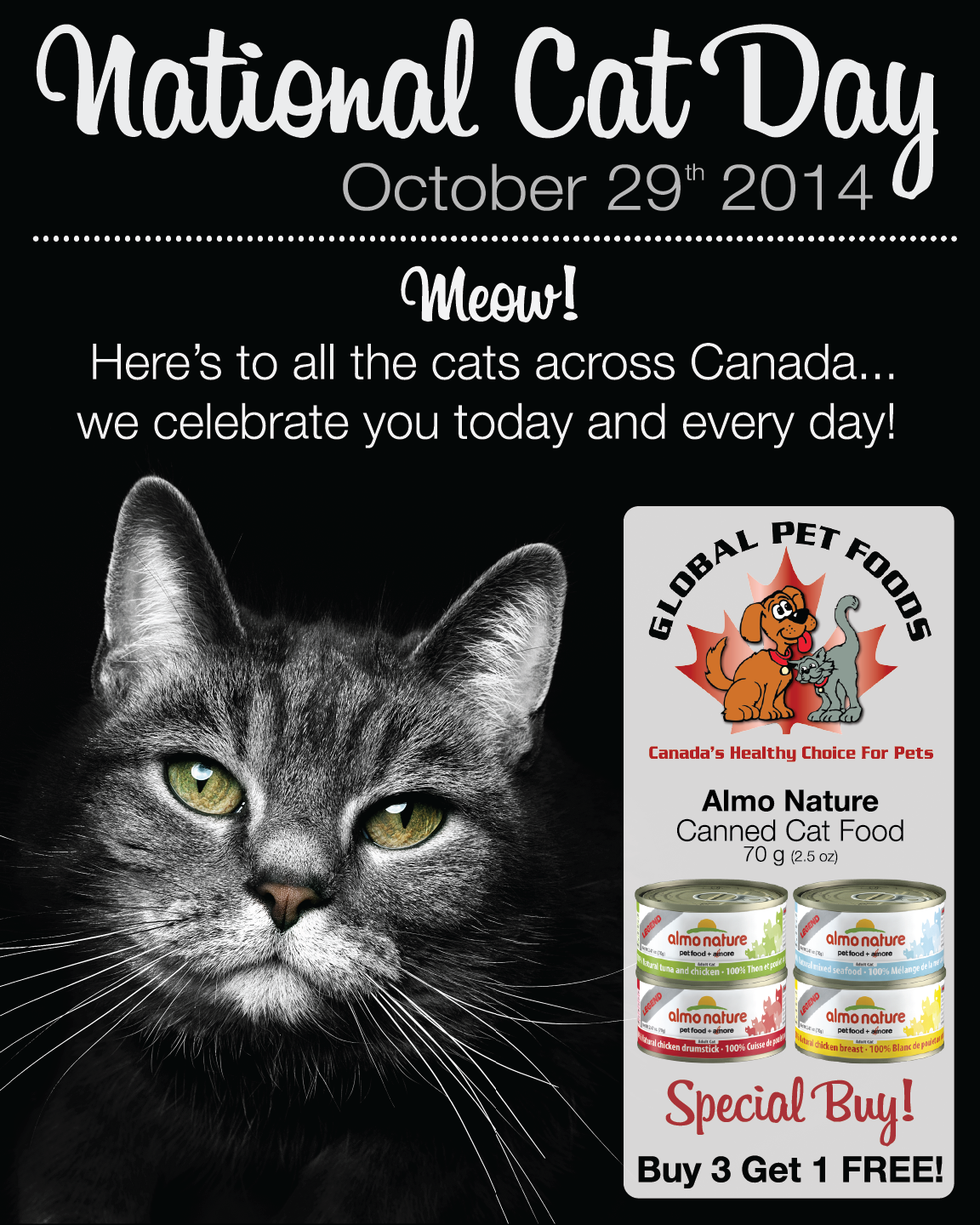 Did You Know That It S National Cat Day On Wednesday October 29th We Re Celebrating Cats Across Canada With This Special Offer Fro Food Animals Cat Day Pets