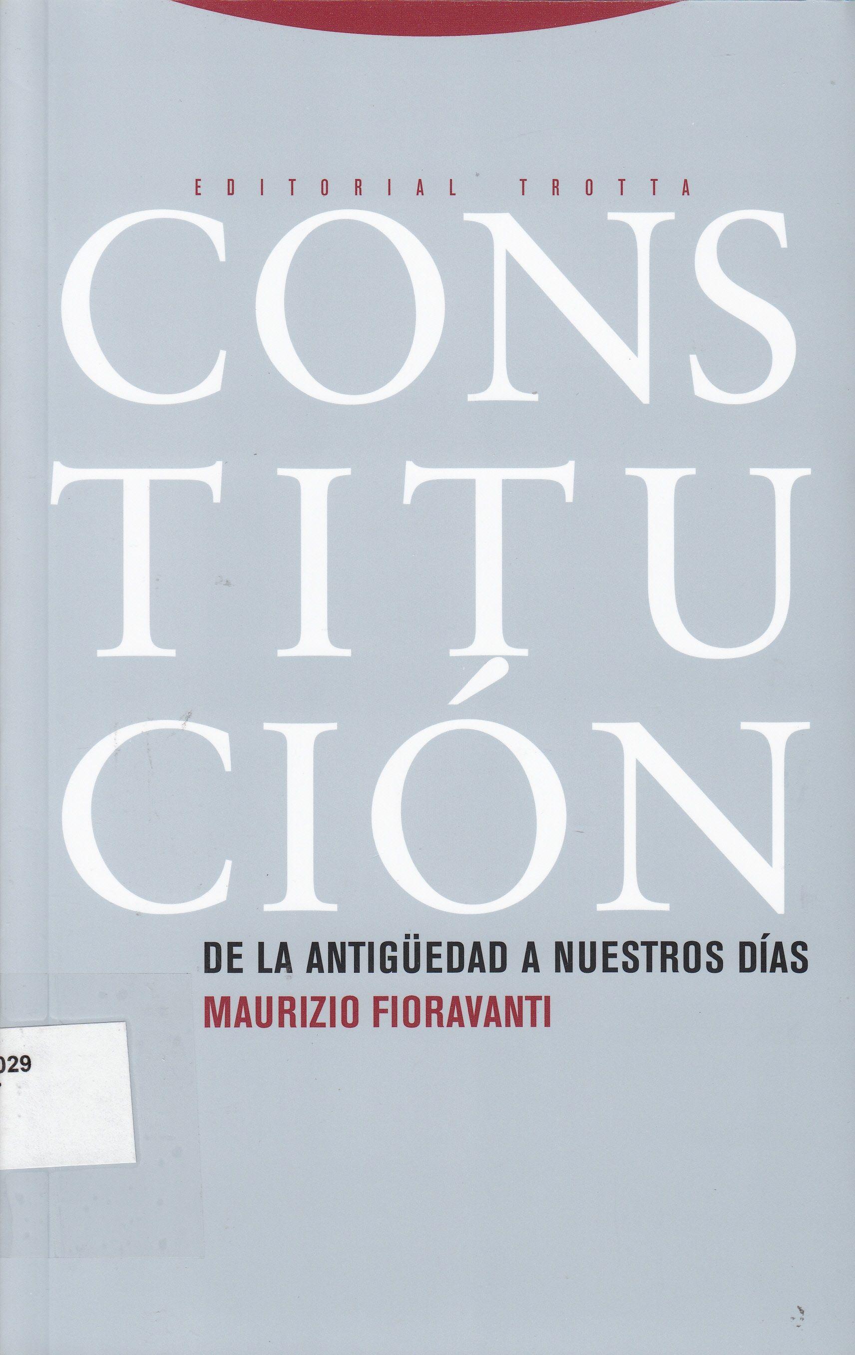 Constitución : de la antigüedad a nuestros días / Maurizio