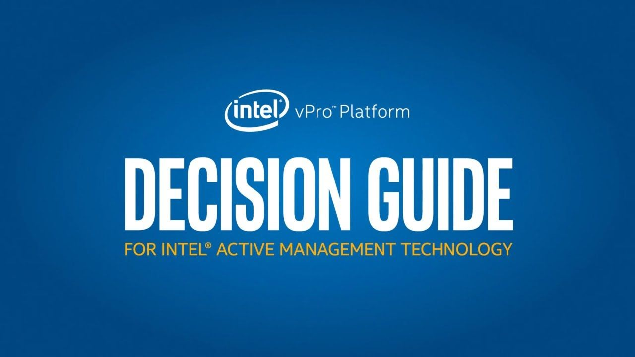 Integrating Intel Vpro Platforms Into Your Computing Environment Intel Intel Technology Science And Technology