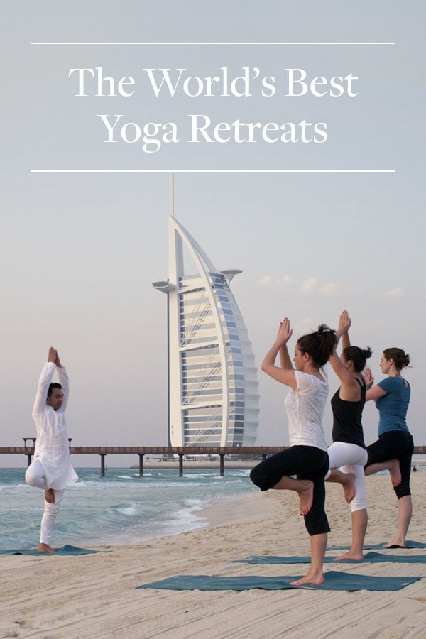 The World's Best Yoga Retreats. If you need a little zen in your life, these are the best spots around the globe to go and visit for yoga and relaxation.