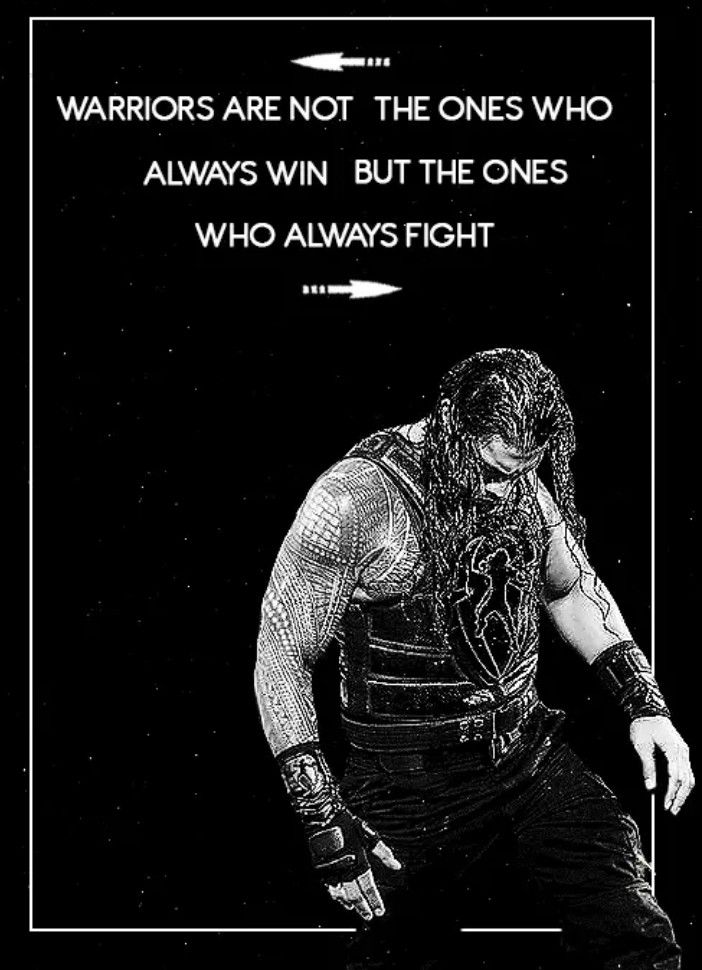 Wwe Roman Reigns My Hero With Images Warrior Quotes Wwe