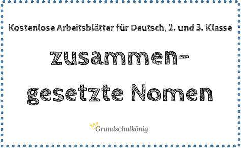 kostenlose 220bungen zum thema zusammengesetzte nomen f252r