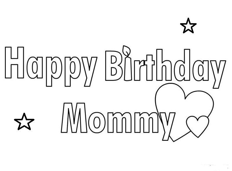 Happy Birthday Mom Coloring Page Happy Birthday Mom Birthday Cards For Mom Mom Coloring Pages