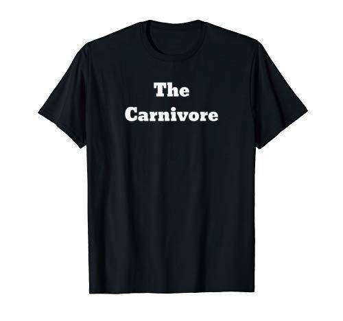 The Carnivore  Meat flesh eater  Steak beef pork meats T-Shirt #happyhalloweenschriftzug