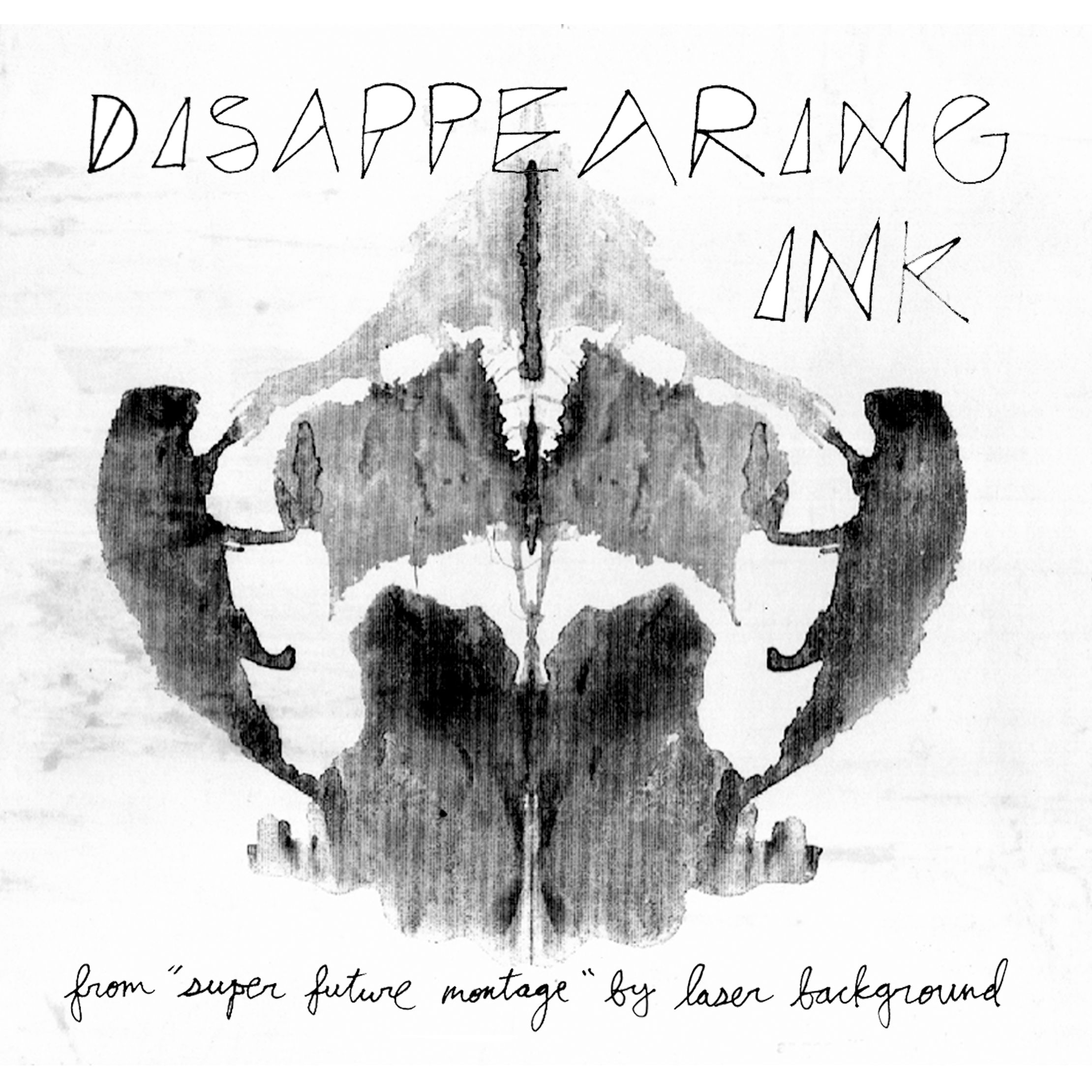 "Laser Background - Disappearing Ink. Released on Digital and on 7"" 5th August 2013 via Stroll On / 360"