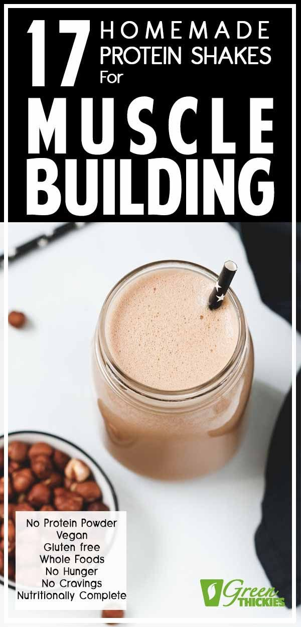 These are the best homemade protein shakes for muscle building. They contain all natural, whole ingredients, no protein powder and they work amazingly well. Click the link to read more... #greenthickies #proteinshakes #shakes #musclebuilding #naturalprotein #naturalshakes #proteinshakes