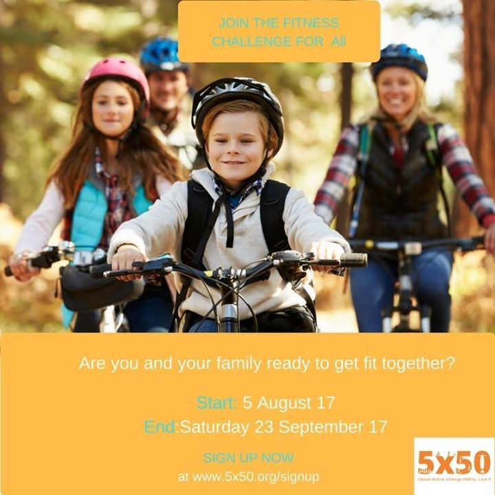 cdfacb76cfa325 Ready to get your family active fitter together  What you waiting for  Join our  next 5x50 Challenge starting Saturday 5 of August 17.Visit www.5x50.org.