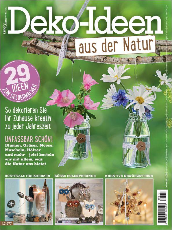 Zeitschrift Dekoration lena creativ special lc 577 deko ideen aus der natur die beliebten
