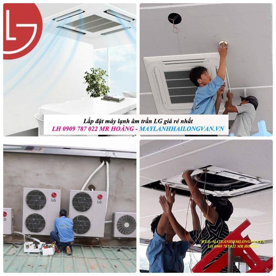 Giá SỐC NHẤT hiện nay - máy lạnh âm trần LG đang hạ giá nhanh tay mua ngay kẻo hết