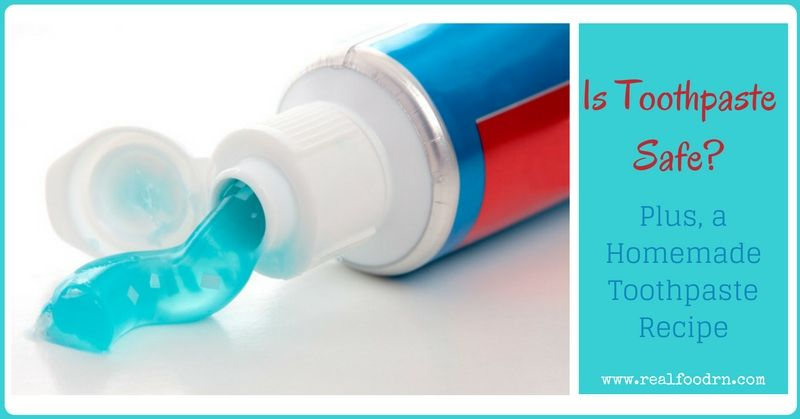 Is Toothpaste Safe? Plus, a Homemade Toothpaste Recipe