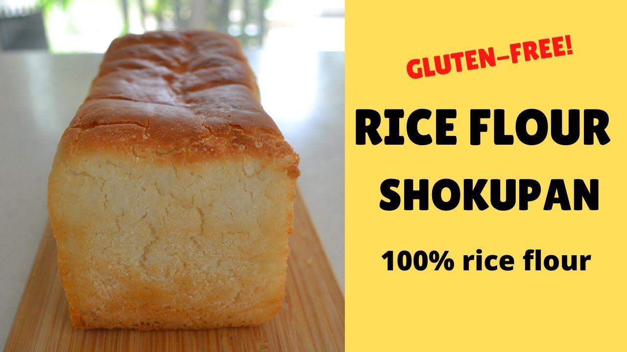 How To Make Rice Flour Shokupan Gluten Free Bread Recipe Ep200 In 2020 Recipes Gluten Free Recipes Bread Gluten Free Bread