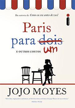 Paris Para Um E Outros Contos Com Imagens Livros De Romance