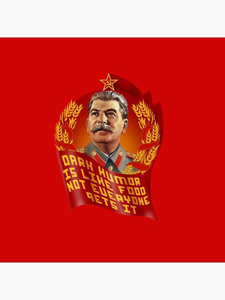 Stalin Dark Humor Is Like Food Not Everyone Gets It Throw Pillow Dark Humor Throw Pillows Humor