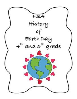 FSA PREP FSA Reading 5th and 4th grade History of Earth Day