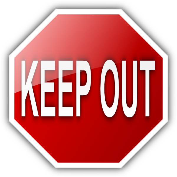 Keep Out Sign Keep Out Signs Signs Keep Out