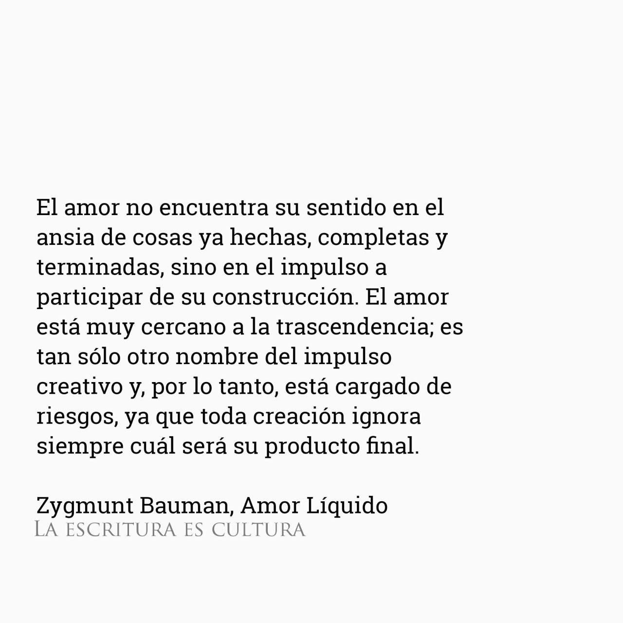 Zygmunt Bauman Amor Liquido El Amor No Encuentra Su Sentido En