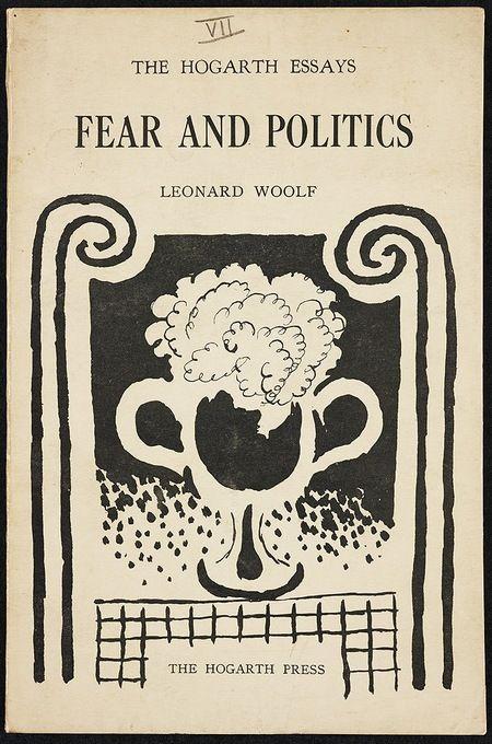 Fear And Politics Hogarth Press Book Cover Designs Book Cover Art Book Art Book Cover Design
