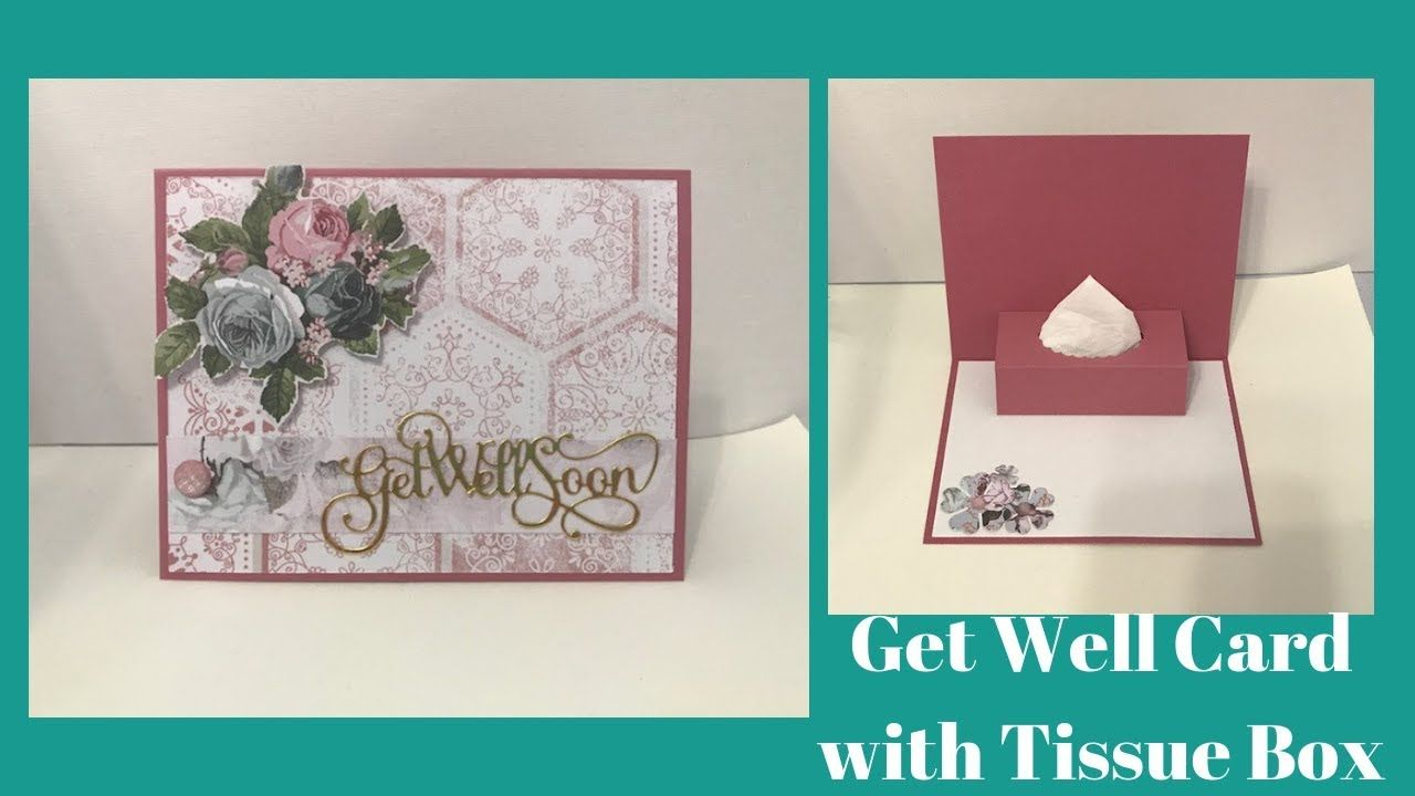 Get Well Soon Card With Pop Up Tissue Holder Wednesday Remake Youtube Fun Fold Cards Get Well Cards Cards