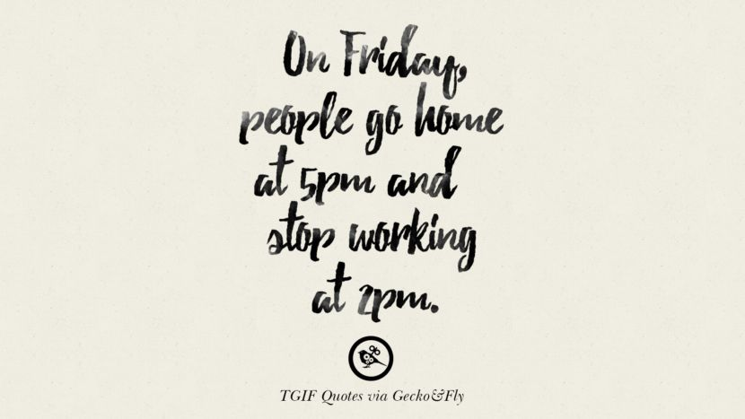 Tgif Quotes Interesting 48 TGIF Sarcastic Quotes And Meme For Your Boss And Colleague Life