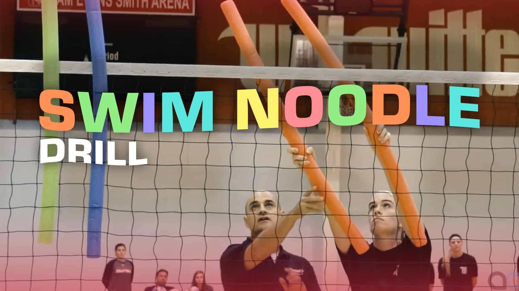 Swim Noodle Drill For Crafty Shot Making The Art Of Coaching Volleyball Coaching Volleyball Volleyball Training Volleyball Workouts