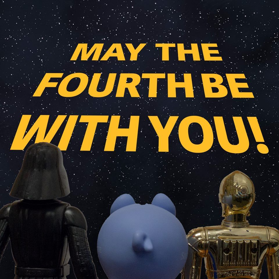 Happy Star Wars Day And Happy Friday To All From South State Bank May The 4th Be With Happy Star Wars Day May The Fourth Be With You May The