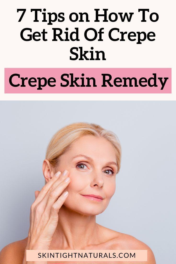 Crepey skin remedies get rid of crepe skin dehydration