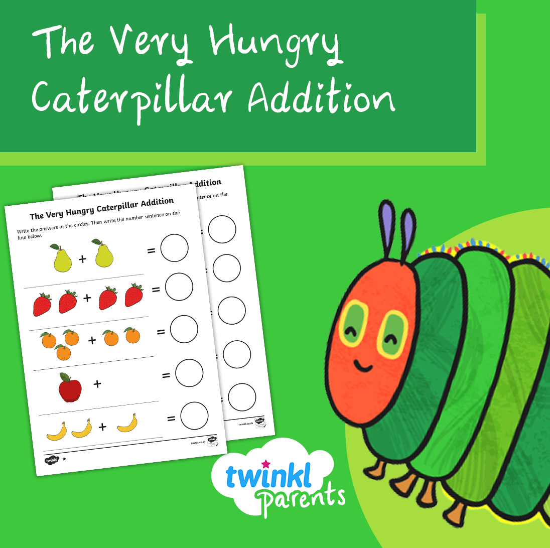Addition Activity To Support Teaching On The Very Hungry