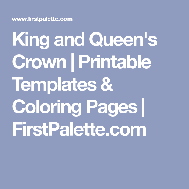 king and queen s crown printable templates coloring pages