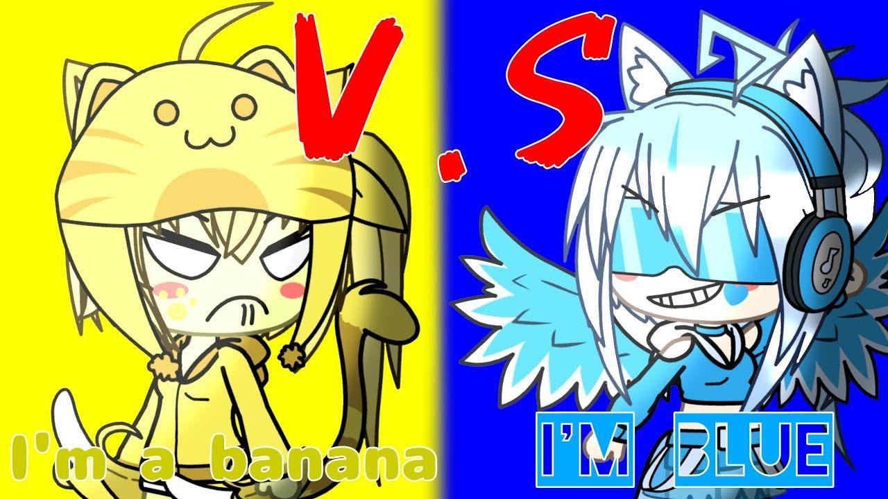 I M A Banana V S I M Blue My Version Im Blue Skits Blue