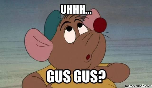 Gus Gus!