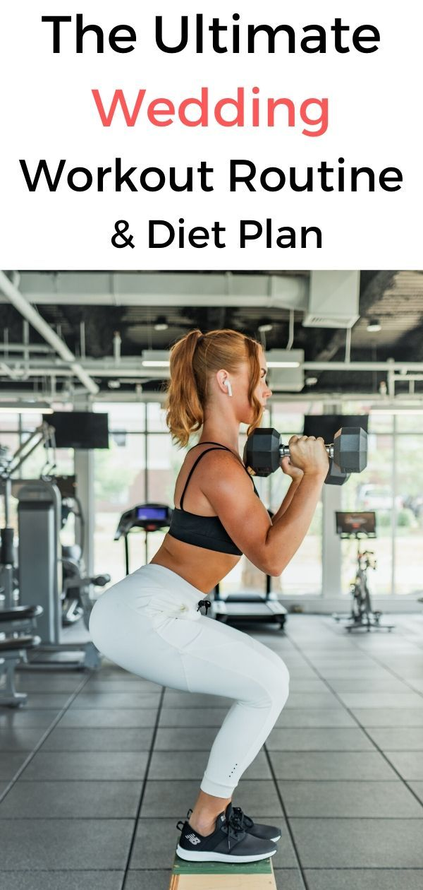 The Best Pre-Wedding Diet & Workout Routine