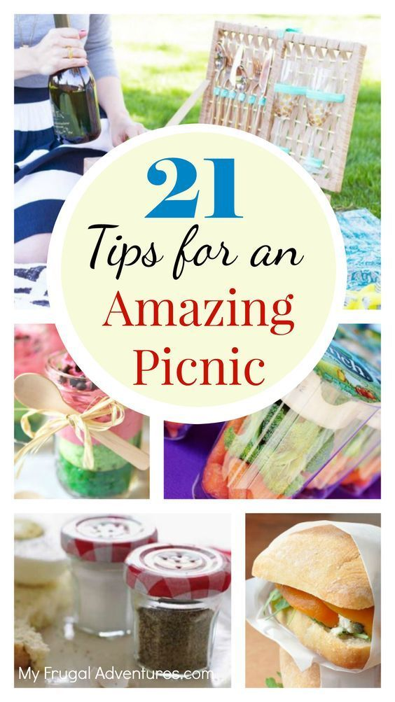 21 Tips for An Amazing Picnic #familypicnicfoods