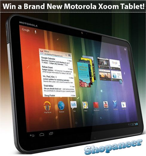 Win a Motorola Xoom Tablet. Restrictions: 18+, USA, CAN (Excludes Quebec). Expires: September 28, 2012.