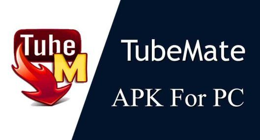 Tubemate apk for PC download, install Tubemate APK in the