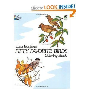 Fifty Favorite Birds Coloring Book Dover Nature Pretty Sure I Had This As A Kid