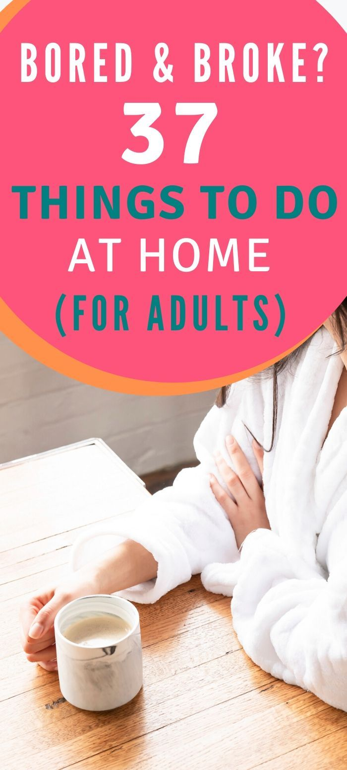 Bored Adults - 37 Things to Do