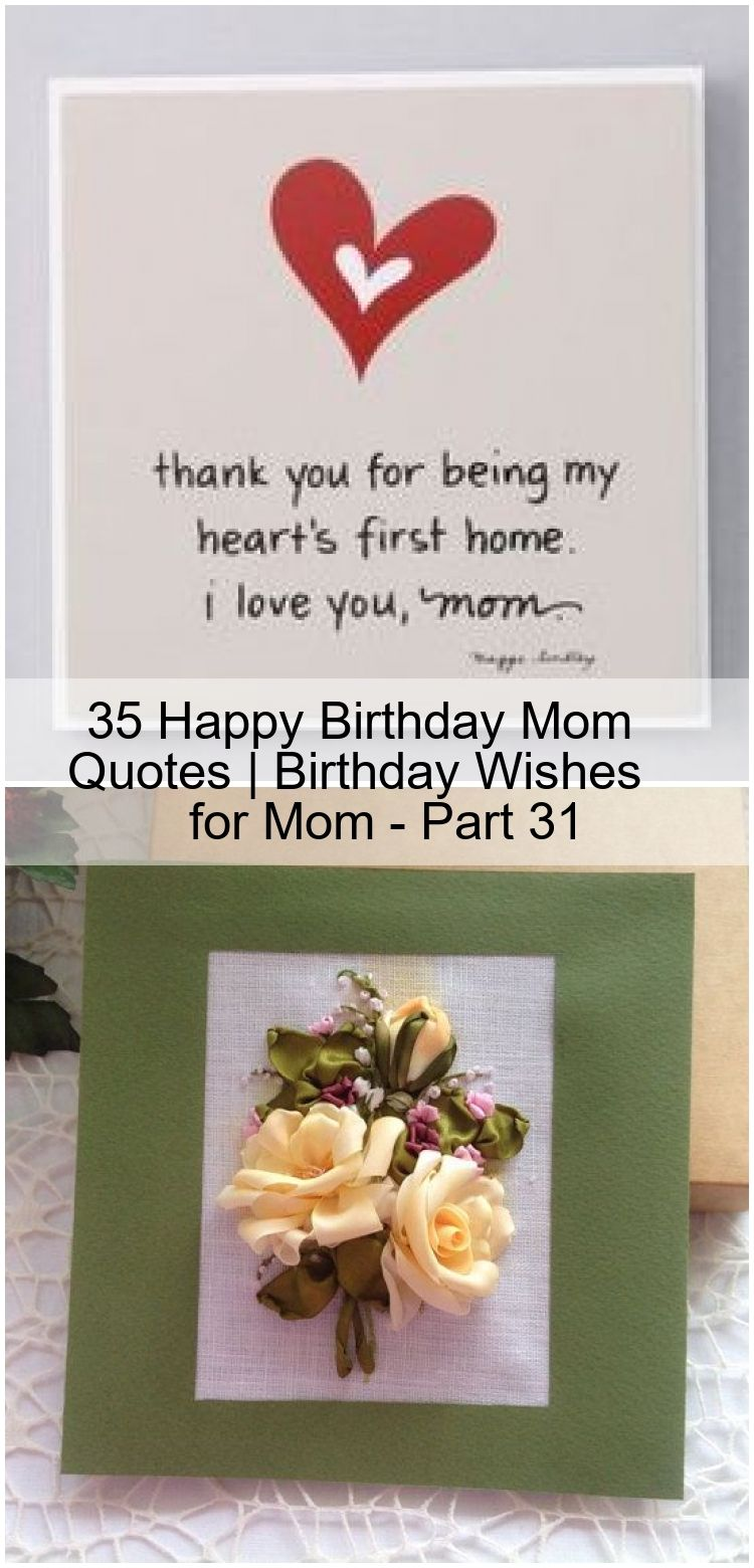 35 Happy Birthday Mom Quotes Birthday Wishes For Mom Part 31