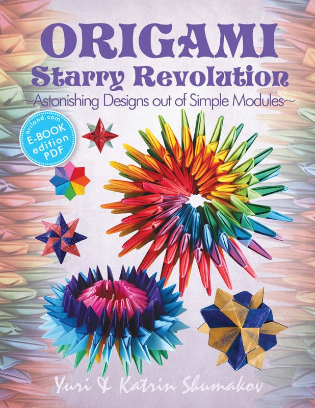 Httporilandstoreebooksorigamistarryrevolutionmain origami starry revolution astonishing designs out of simple modules action origami volume for more information visit image link mightylinksfo Gallery