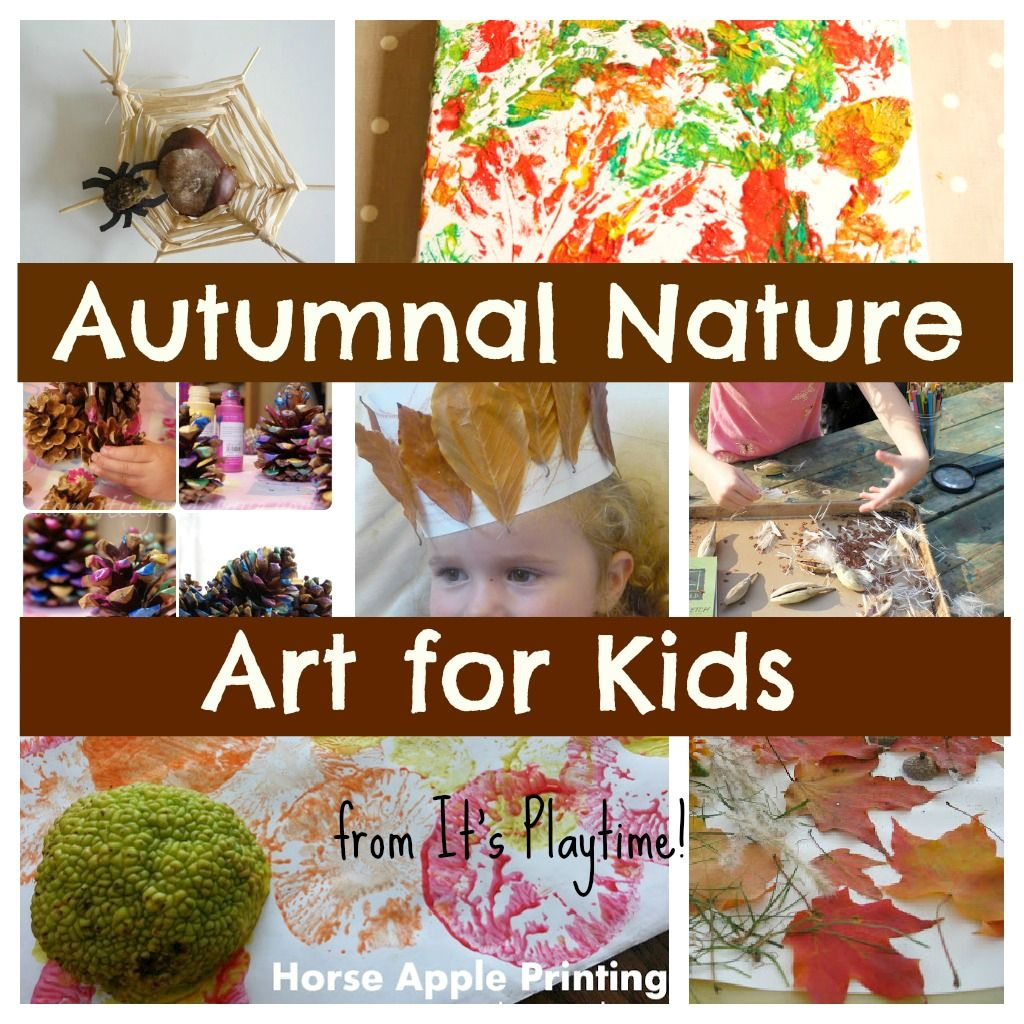 Autumnal Nature Art Activities for Kids! [It's Playtime ...