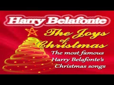 harry belafonte merry christmas famous christmas songs youtube - Classic Christmas Songs Youtube