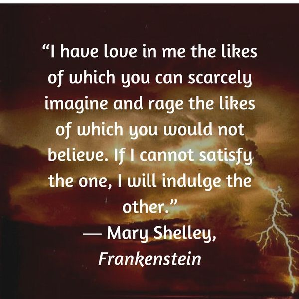 Frankenstein Creature Quotes: 4 Ferocious Quotes From Mary Shelley's Frankenstein