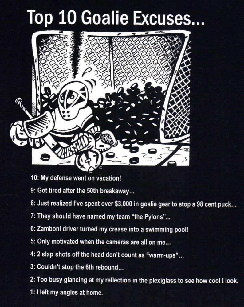 Top 10 Goalie Excuses Funny Hockey T Shirt Pads Mask Pucks Net